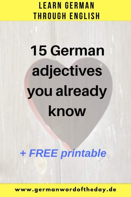 German English true friends 15 same adjectives