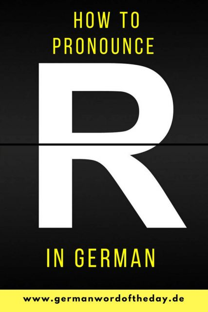 How to pronounce German R video