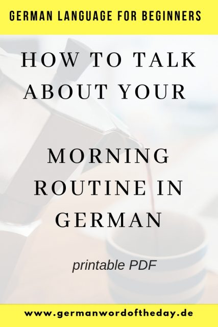 How to talk about your morning routine in German pdf