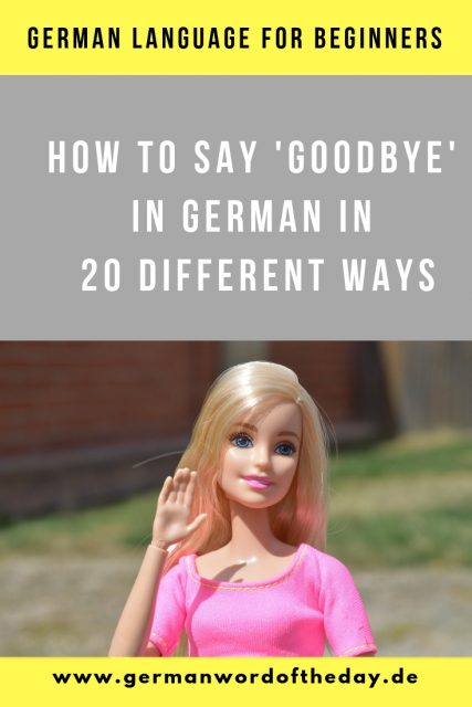 How to say goodbye in German 20 ways