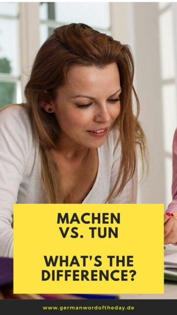 difference between tun and machen